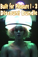 Built for Pleasure 1 - 3 Discount Bundle