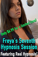 Freya's Seventh Hypnosis Session