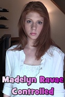 Madelyn Ravae Controlled